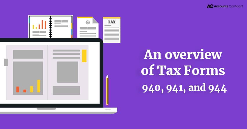 An Overview Of Irs Tax Form 940 941 And 944