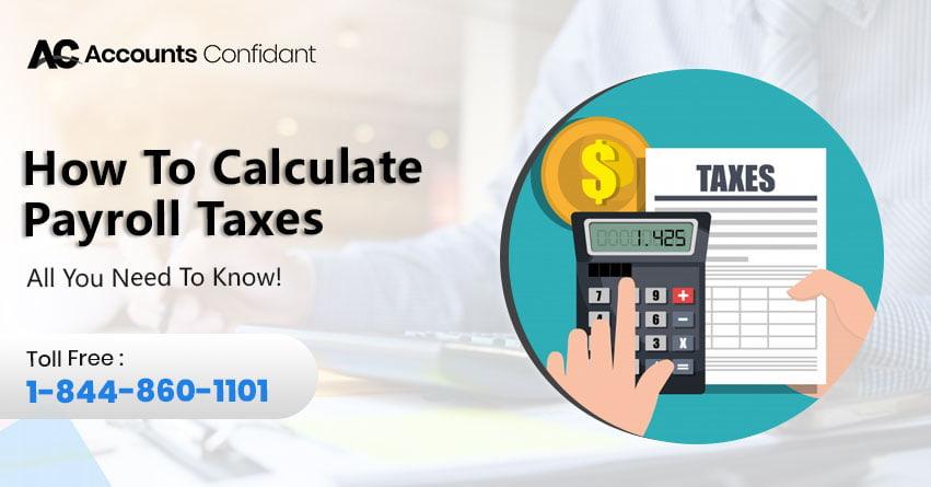 payroll tax calculator  what it is  u0026 how to use it   faq u0026 39 s