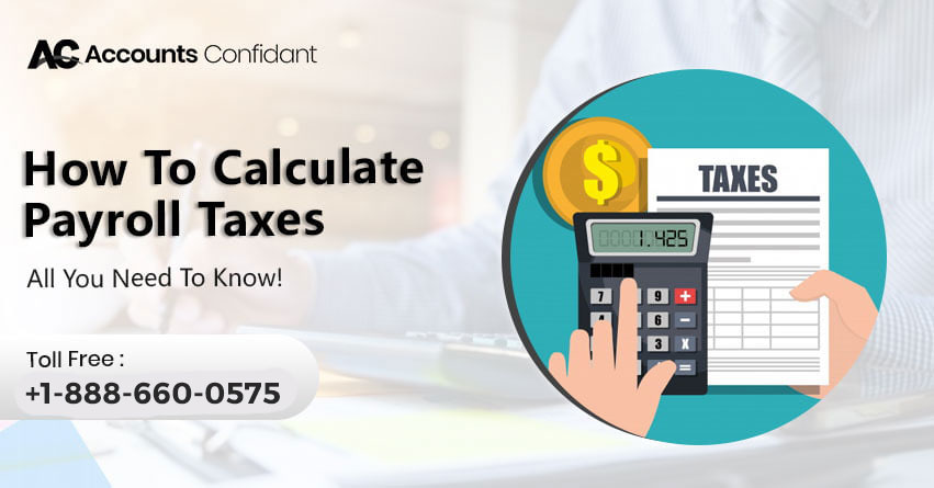 How to calculate Payroll TaxesHow to calculate Payroll Taxes